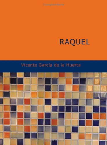 9781434666673: Raquel