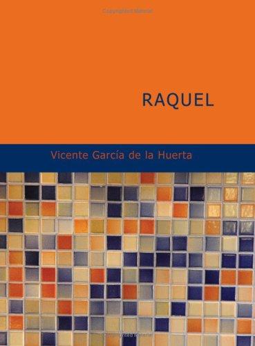 9781434666673: Raquel (Spanish Edition)