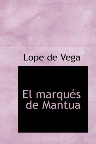 9781434668707: El marqués de Mantua (Spanish Edition)