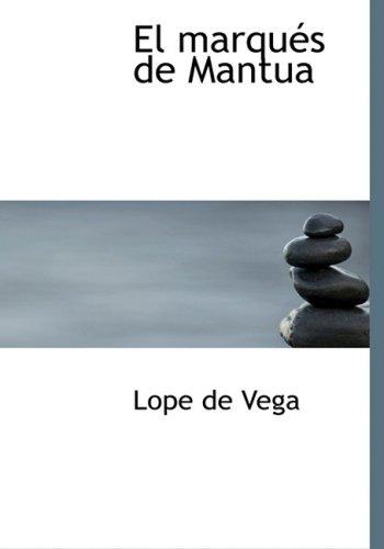 9781434668714: El marquTs de Mantua (Spanish Edition)
