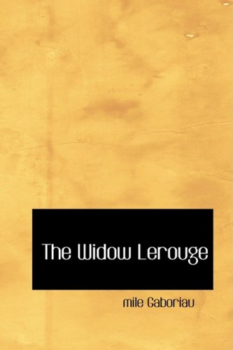 9781434670366: The Widow Lerouge: The Lerouge Case