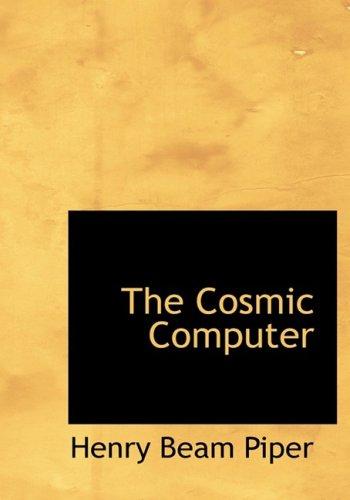 9781434670410: The Cosmic Computer