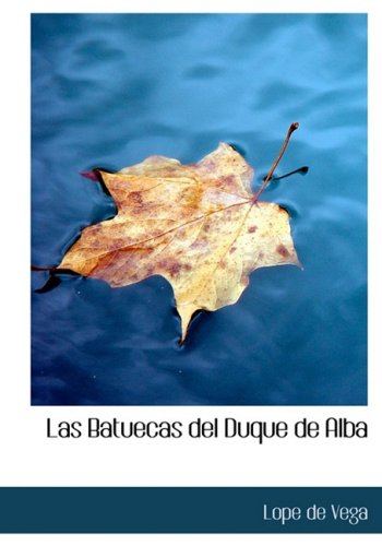 9781434670816: Las Batuecas del Duque de Alba