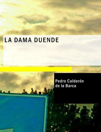 9781434672971: La Dama Duende: Comedia Famosa (Spanish Edition)