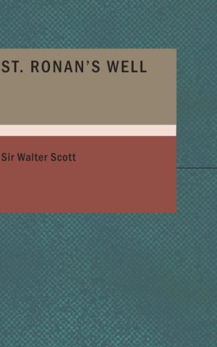 St. Ronan's Well (1434673669) by Sir Walter Scott