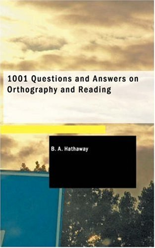 9781434674043: 1001 Questions and Answers on Orthography and Reading