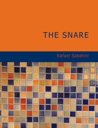 The Snare (9781434675132) by Sabatini, Rafael
