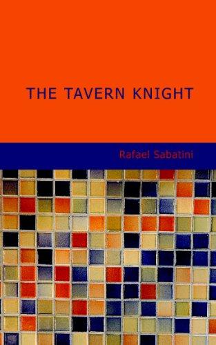 The Tavern Knight (9781434675484) by Rafael Sabatini