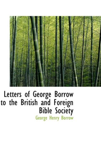 9781434679246: Letters of George Borrow to the British and Foreign Bible Society