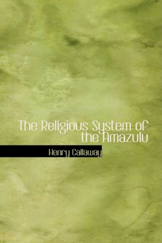 9781434680068: The Religious System of the Amazulu