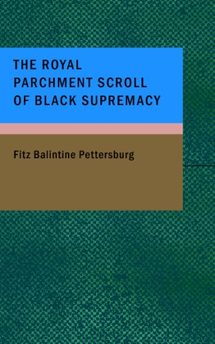 9781434682581: The Royal Parchment Scroll of Black Supremacy