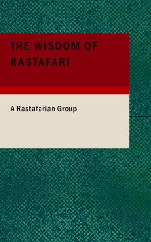 The Wisdom of Rastafari: Group, A Rastafarian