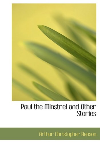 9781434682833: Paul the Minstrel and Other Stories