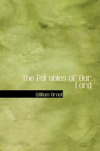 9781434683168: The Parables of Our Lord
