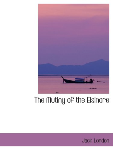 9781434683564: The Mutiny of the Elsinore