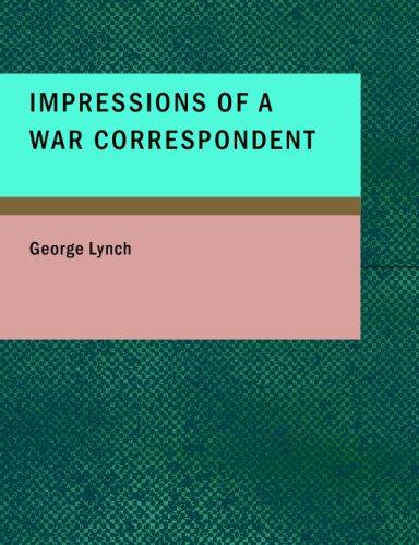 9781434685568: Impressions of a War Correspondent