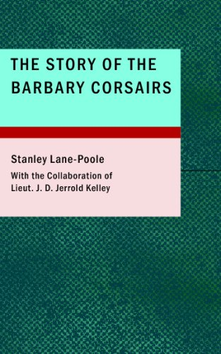 9781434688262: The Story of the Barbary Corsairs