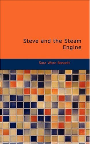 9781434688705: Steve and the Steam Engine