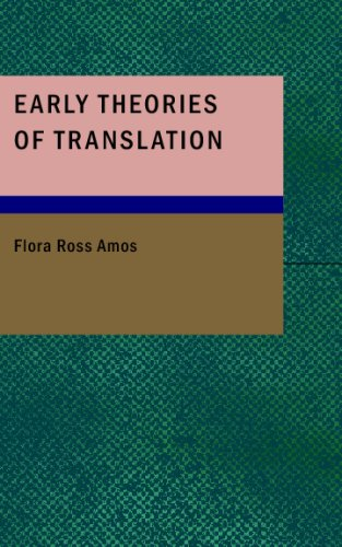 Early Theories of Translation: Flora Ross Amos