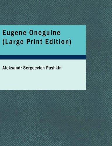 Eugene Oneguine (Large Print Edition) (1434691454) by Pushkin, Aleksandr Sergeevich