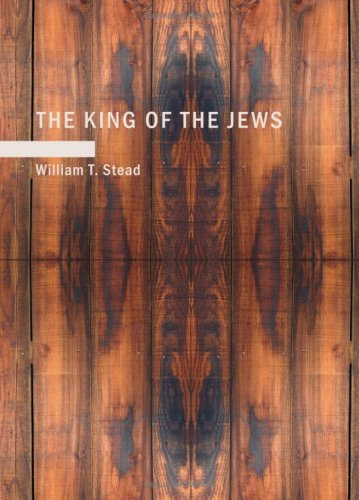 9781434694027: The King of the Jews: A story of Christ's last days on Earth