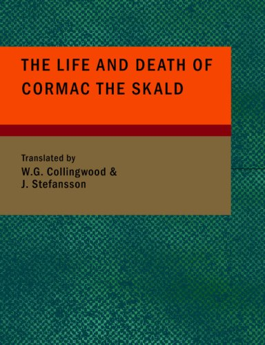 9781434694447: The Life and Death of Cormac the Skald