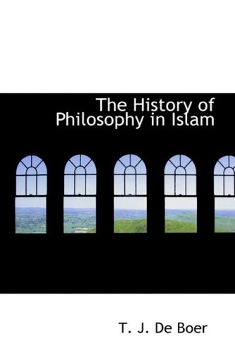 9781434696311: The History of Philosophy in Islam