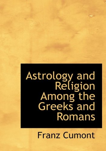 9781434696908: Astrology and Religion Among the Greeks and Romans