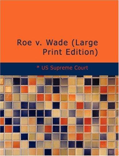 9781434698216: Roe v. Wade