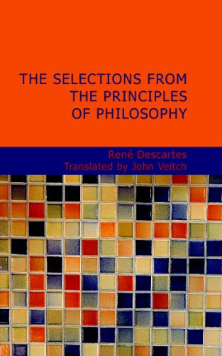 9781434699022: The Selections from the Principles of Philosophy