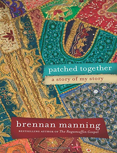 9781434700032: Patched Together: A Story of My Story