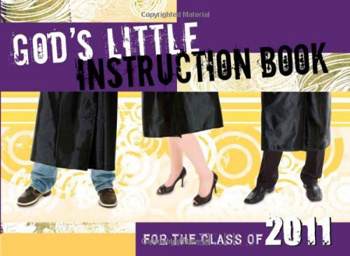 9781434700636: God's Little Instruction Book for the Class of 2011