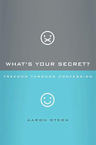 9781434702302: What's Your Secret?: Freedom through Confession