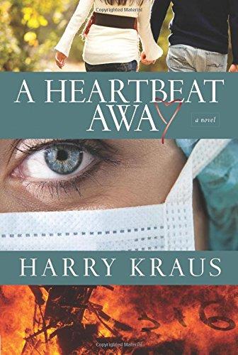 9781434702579: A Heartbeat Away: A Novel