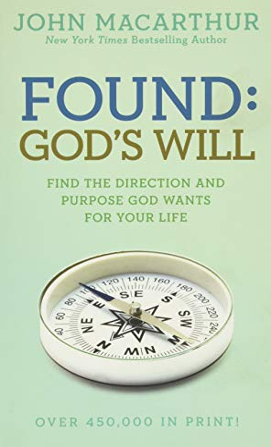 9781434702982: Found: God's Will (John MacArthur Study)