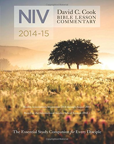 9781434705822: David C. Cook's NIV Bible Lesson Commentary 2014-15 (David C. Cook Bible Lesson Commentary: NIV)