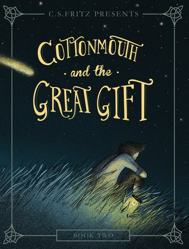 Cottonmouth and the Great Gift: Fritz, C. S.