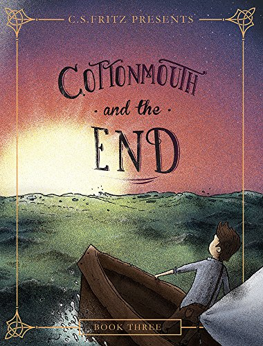 Cottonmouth and the End: Fritz, C. S.