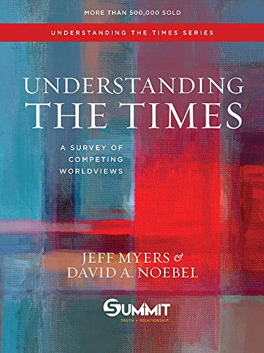 9781434709585: Understanding the Times: A Survey of Competing Worldviews
