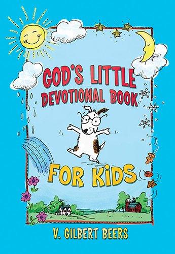 God's Little Devotional Book for Kids: Beers, V. Gilbert