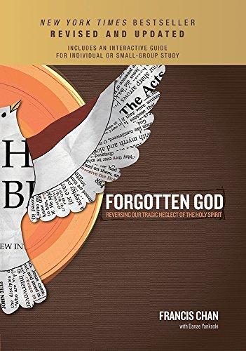 9781434709905: Forgotten God: Reversing Our Tragic Neglect of the Holy Spirit