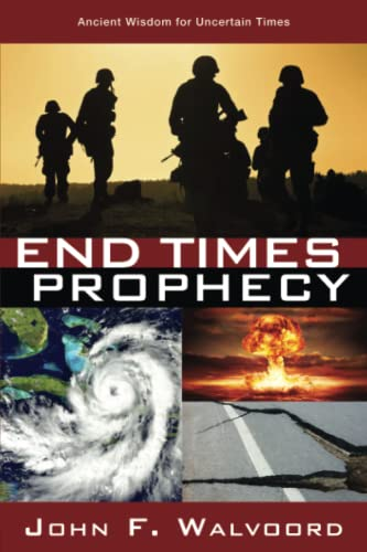 9781434709912: End Times Prophecy: Ancient Wisdom for Uncertain Times