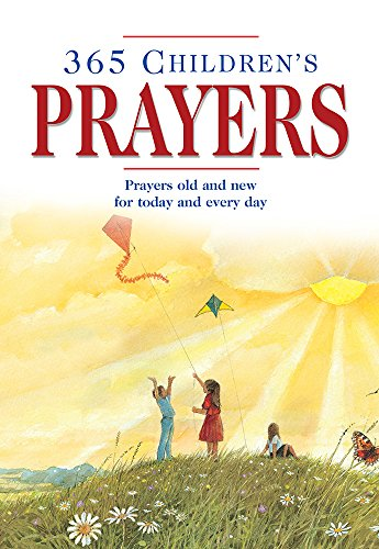 9781434710178: 365 Children's Prayers: Prayers Old and New for Today and Every Day