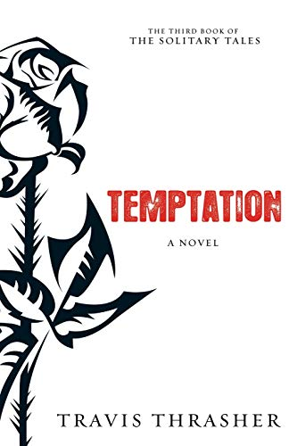 9781434764171: Temptation: A Novel (Solitary Tales Series)