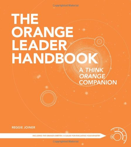 9781434764355: The Orange Leader Handbook: A Think Orange Companion