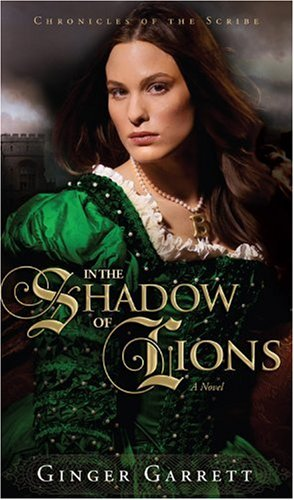 9781434764447: In the Shadow of Lions: A Novel of Anne Boleyn