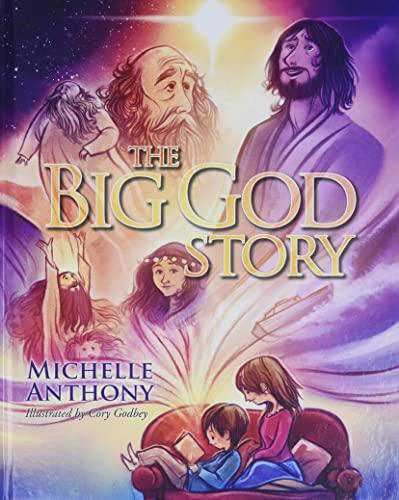 9781434764546: The Big God Story