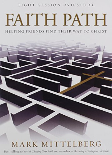 Faith Path DVD: Helping Friends Find Their Way to Christ (1434765148) by Mark Mittelberg