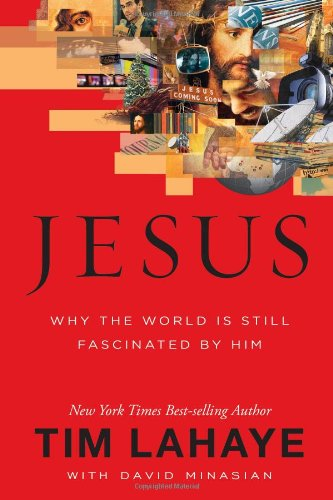 9781434766250: Jesus: Why the World Is Still Fascinated by Him