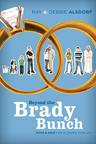 9781434766458: Beyond the Brady Bunch: Hope and Help for Blended Families